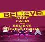 KEEP CALM AND BELIEVE TOUR É HOOJE - Personalised Poster A1 size