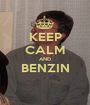 KEEP CALM AND BENZIN  - Personalised Poster A1 size