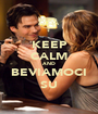 KEEP CALM AND BEVIAMOCI SU - Personalised Poster A1 size