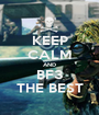 KEEP CALM AND BF3 THE BEST - Personalised Poster A1 size