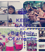 KEEP CALM AND Big family Of arnambe - Personalised Poster A1 size