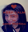 KEEP CALM AND Bitch Please io sono Martina - Personalised Poster A1 size
