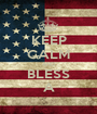 KEEP CALM AND BLESS A - Personalised Poster A1 size