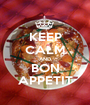 KEEP CALM AND BON APPETIT - Personalised Poster A1 size