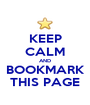 KEEP CALM AND BOOKMARK THIS PAGE - Personalised Poster A1 size