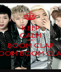 KEEP CALM AND BOOM CLAP BOOM BOOM CLAP! - Personalised Poster A1 size