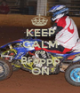 KEEP CALM AND Brappp ON - Personalised Poster A1 size