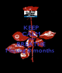 KEEP CALM AND BREATHE Missing 8 months  - Personalised Poster A1 size