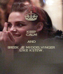 KEEP CALM AND BREEK JE MIDDELVINGER LIKE KSTEW. - Personalised Poster A1 size