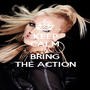 KEEP CALM AND BRING THE ACTION - Personalised Poster A1 size