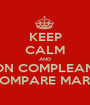 KEEP CALM AND BUON COMPLEANNO  COMPARE MARIO - Personalised Poster A1 size