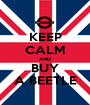 KEEP CALM AND BUY A BEETLE - Personalised Poster A1 size
