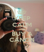 KEEP CALM AND BUY A CANON - Personalised Poster A1 size
