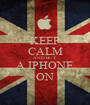 KEEP CALM AND BUY A IPHONE ON - Personalised Poster A1 size