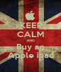 KEEP CALM AND Buy an Apple ipad - Personalised Poster A1 size