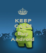 KEEP CALM AND Buy Android - Personalised Poster A1 size