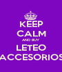 KEEP CALM AND BUY LETEO ACCESORIOS - Personalised Poster A1 size
