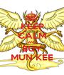 KEEP CALM AND BUY MUN KEE - Personalised Poster A1 size