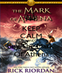 KEEP CALM AND Buy The Mark  Of Athena - Personalised Poster A1 size