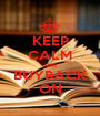 KEEP CALM AND BUYBACK ON - Personalised Poster A1 size