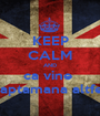 KEEP CALM AND ca vine  saptamana altfel - Personalised Poster A1 size