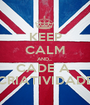 KEEP CALM AND... CADE A  CRIATIVIDADE - Personalised Poster A1 size