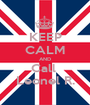 KEEP CALM AND Call  Leonel R. - Personalised Poster A1 size