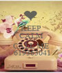 KEEP CALM AND CALL ME  619363041 - Personalised Poster A1 size