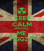 KEEP CALM AND CALL  ME  TIGGZY  - Personalised Poster A1 size