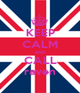 KEEP CALM AND CALL raven - Personalised Poster A1 size