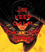 KEEP CALM AND CALL RED ROBIN - Personalised Poster A1 size