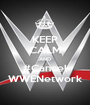 KEEP CALM AND #Cancel WWENetwork - Personalised Poster A1 size