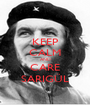 KEEP CALM AND CARE SARIGÜL - Personalised Poster A1 size