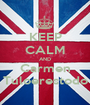 KEEP CALM AND Carmen Tuloerestodo - Personalised Poster A1 size