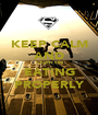 KEEP CALM AND CARRY ON EATING PROPERLY - Personalised Poster A1 size