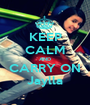 KEEP CALM AND CARRY ON Jaylla - Personalised Poster A1 size