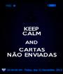 KEEP CALM AND CARTAS NÃO ENVIADAS - Personalised Poster A1 size