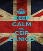 KEEP CALM AND CEIP CANIGÓ - Personalised Poster A1 size