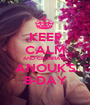 KEEP CALM AND CELEBRATE ANOUK'S B-DAY - Personalised Poster A1 size