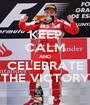 KEEP CALM AND CELEBRATE THE VICTORY - Personalised Poster A1 size