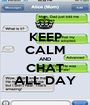 KEEP CALM AND CHAT ALL DAY - Personalised Poster A1 size
