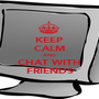 KEEP CALM AND CHAT WITH FRIENDS - Personalised Poster A1 size