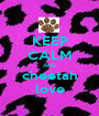 KEEP CALM AND cheetah love - Personalised Poster A1 size