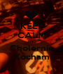 KEEP CALM AND Cholernie Kocham - Personalised Poster A1 size