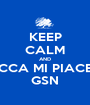 KEEP CALM AND CLICCA MI PIACE SU GSN - Personalised Poster A1 size