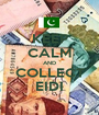 KEEP CALM AND COLLECT EIDI - Personalised Poster A1 size