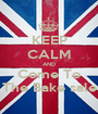 KEEP CALM AND Come To The Bake sale - Personalised Poster A1 size