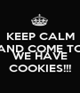 KEEP CALM AND COME TO THE DARK SIDE WE HAVE COOKIES!!! - Personalised Poster A1 size