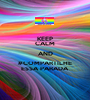 KEEP CALM AND #COMPARTILHE ESSA PARADA - Personalised Poster A1 size