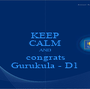 KEEP CALM AND congrats Gurukula - D1 - Personalised Poster A1 size